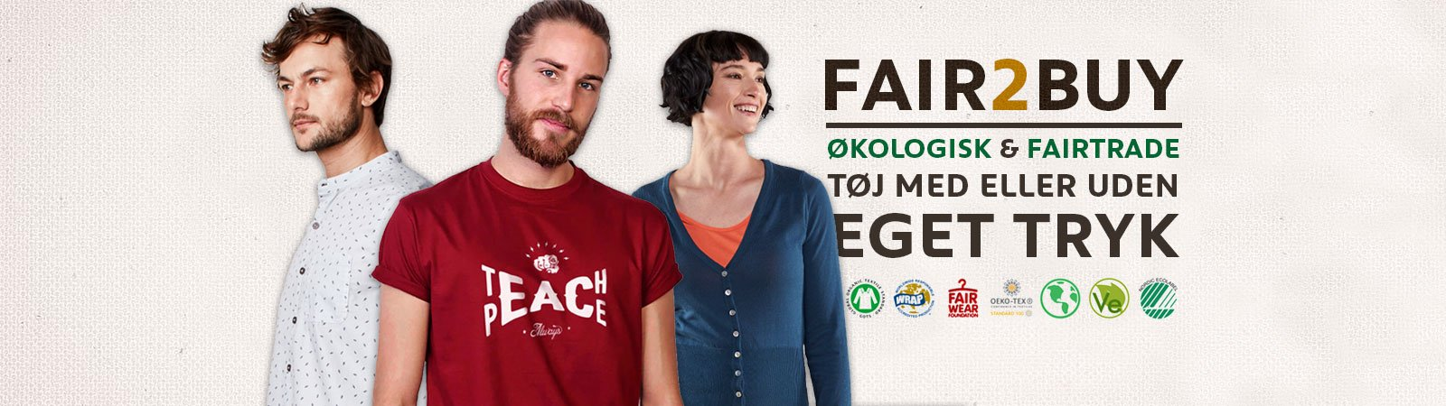 29330d18a18 Velkommen til Fair2Buy – Økologisk & Fairtrade tøj og produkter med tryk